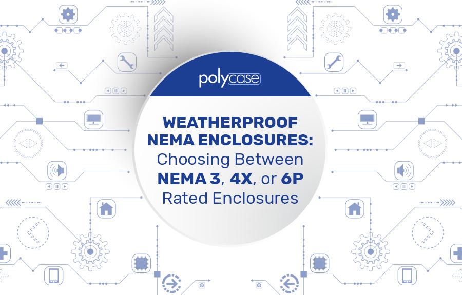 Weatherproof NEMA Enclosures